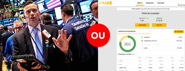 Investir na Bolsa de Valores ou na Plataforma de Crowdfunding Raize